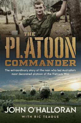 The Platoon Commander by John O Halloran