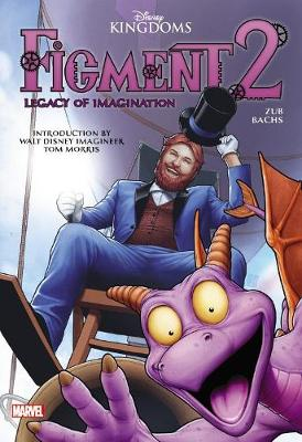 Figment 2: Legacy Of Imagination by Ramon Bachs