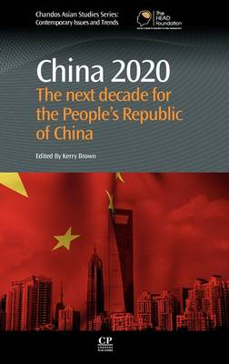 China 2020 by Kerry Brown
