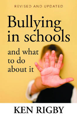 Bullying in Schools and What To Do About It book