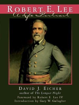 Robert E. Lee by David J. Eicher