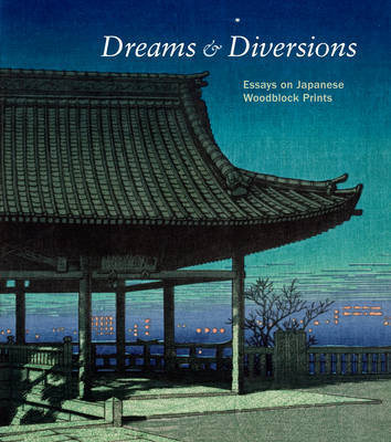 Dreams and Diversions by Sonya Rhie Quintanilla