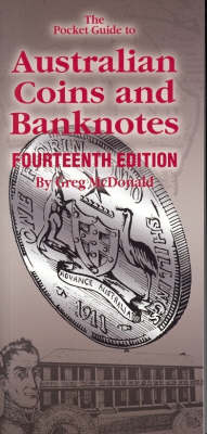 The Pocketbook Guide to Australian Coins and Banknotes by Greg McDonald