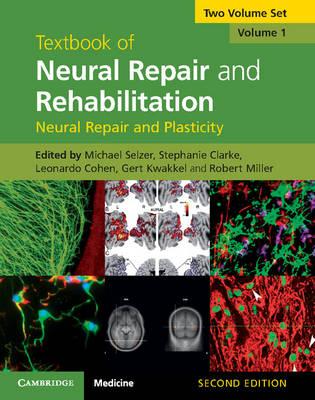 Textbook of Neural Repair and Rehabilitation 2 Volume Hardback Set by Michael Selzer