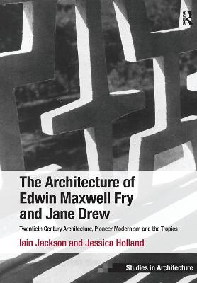 Architecture of Edwin Maxwell Fry and Jane Drew book