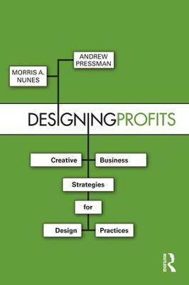 Designing Profits by Morris A. Nunes