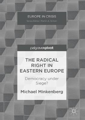 Radical Right in Eastern Europe by Michael Minkenberg