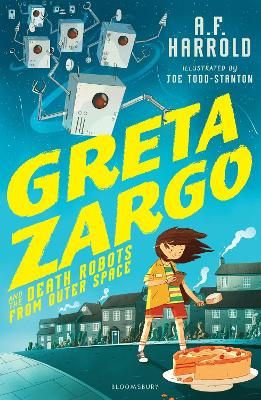 Greta Zargo and the Death Robots from Outer Space book
