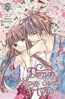 Demon Love Spell, Vol. 6 by Mayu Shinjo