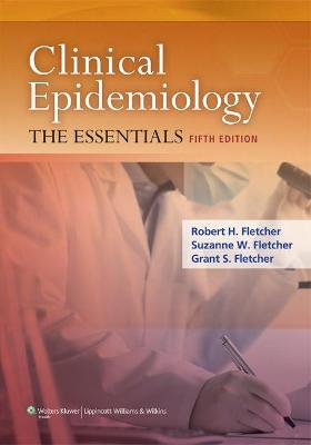 Clinical Epidemiology by Robert Fletcher