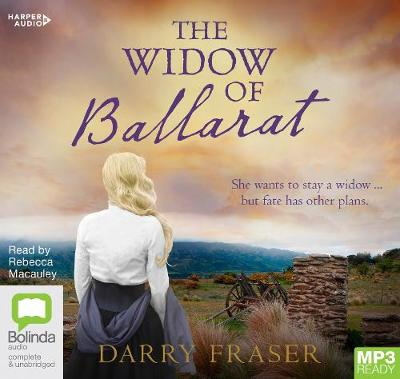 The Widow Of Ballarat by Darry Fraser