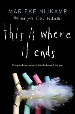 This Is Where It Ends - IE by Marieke Nijkamp