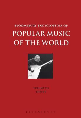 Bloomsbury Encyclopedia of Popular Music of the World Bloomsbury Encyclopedia of Popular Music of the World, Volume 7 Volume 7 by Dr. John Shepherd