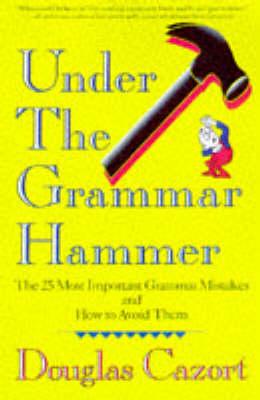Under the Grammar Hammer book