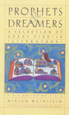 Prophets and Dreamers by Miriam Weinstein