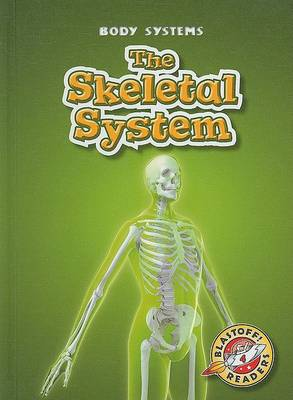The Skeletal System by Kay Manolis