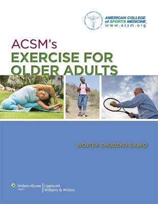 ACSM's Exercise for Older Adults by American College of Sports Medicine
