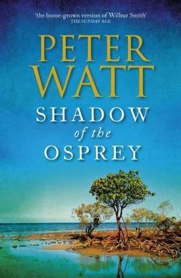Shadow of the Osprey by Peter Watt