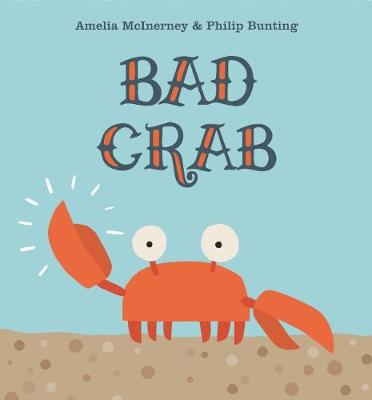 Bad Crab by Amelia McInerney