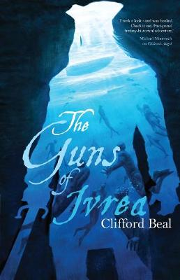 Guns of Ivrea by Clifford Beal