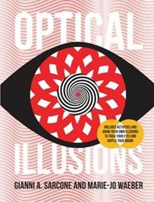 Optical Illusions by Gianni Sarcone