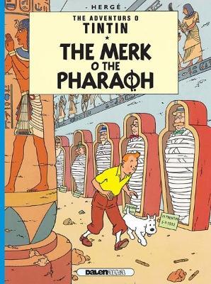 Tintin: The Merk o the Pharoah by Herge
