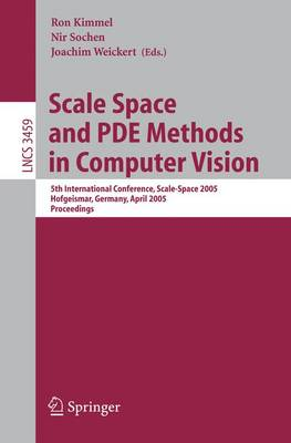 Scale Space and PDE Methods in Computer Vision by Ron Kimmel
