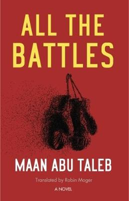 All the Battles by Robin Moger