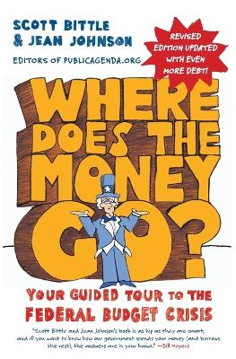 Where Does the Money Go? by Scott Bittle