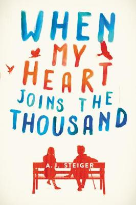 When My Heart Joins the Thousand by A. J. Steiger