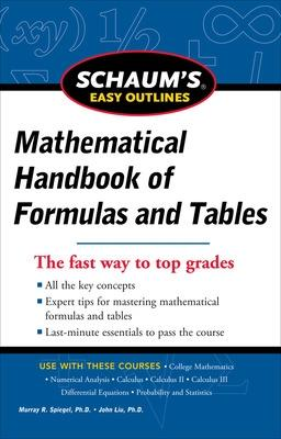 Schaum's Easy Outline of Mathematical Handbook of Formulas and Tables, Revised Edition by Seymour Lipschutz