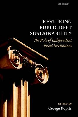 Restoring Public Debt Sustainability by George Kopits