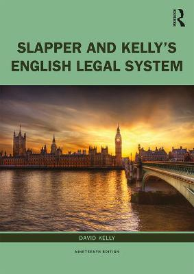 Slapper and Kelly's The English Legal System by David Kelly