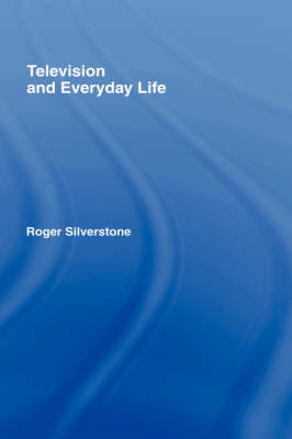 Television And Everyday Life book