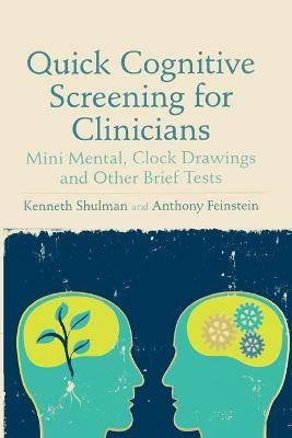 Quick Cognitive Screening for Clinicians by Anthony Feinstein