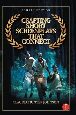 Crafting Short Screenplays That Connect by Claudia Hunter Johnson