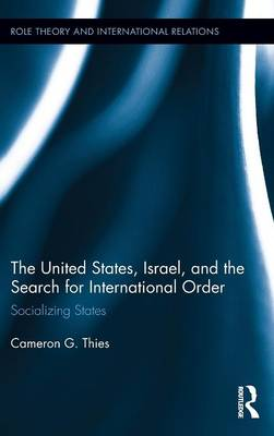 United States, Israel, and the Search for International Order book