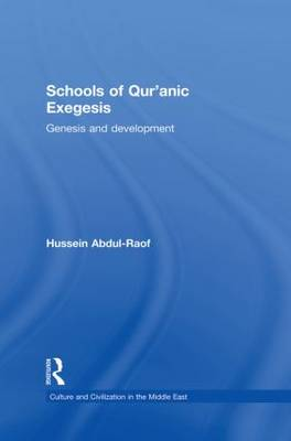 Schools of Qur'anic Exegesis by Hussein Abdul-Raof