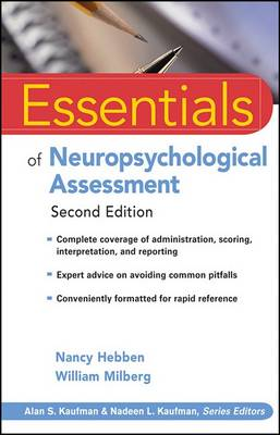 Essentials of Neuropsychological Assessment by Nancy Hebben