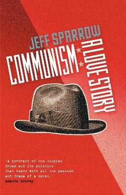Communism by Jeff Sparrow