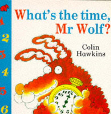 What's the Time, Mr.Wolf? by Colin Hawkins