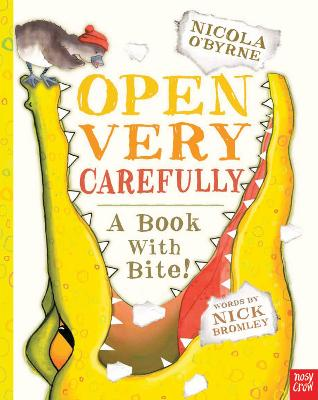 Open Very Carefully by Nicola O'Byrne