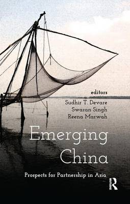 Emerging China by Sudhir T. Devare