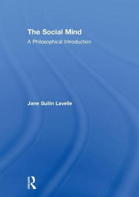The Social Mind: A Philosophical Introduction book