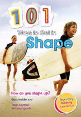 101 Ways to Get in Shape by Charlotte Guillain