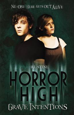 Horror High: #3 Grave Intentions by R. L. Stine