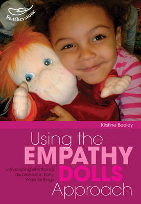 Using the Empathy Doll Approach by Kirstine Beeley