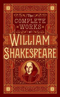 Complete Works of William Shakespeare (Barnes & Noble Omnibus Leatherbound Classics) book