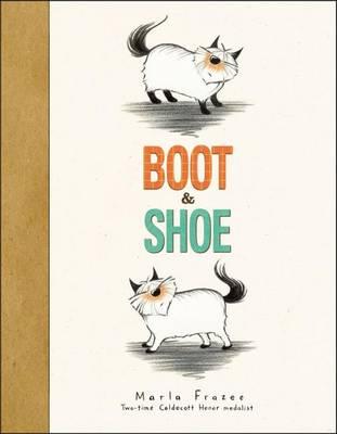 Boot & Shoe by Marla Frazee