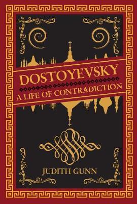 Dostoyevsky by Judith Gunn